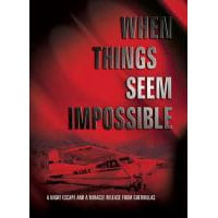 When Things Seem Impossible.