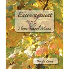 Encouragement for Home School Moms (Book 2) Paperback