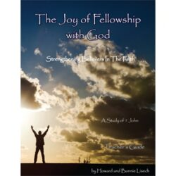 The Joy of Fellowship with God (student workbook) pdf eBook - A study of 1 John