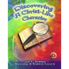 (Christian School) Discovering A Christlike Character Student Workbook (Book 4)