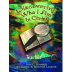 (Christian School) Discovering Who I Am In Christ Teacher's Guide Book 2 (7th or 8th grade)