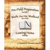 Walk As He Walked 3 part COMBO book #1: (pre-field, on-field, and reentry)