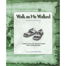 Walk As He Walked (30 Day Edition) Book 1, A Biblical Focus for Spiritual Growth
